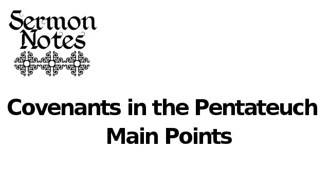 Sermon main points, so far