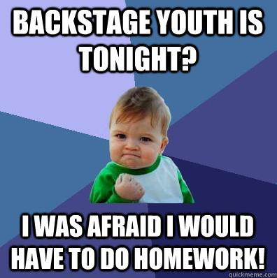 Backstage Youth Fellowship – Next event