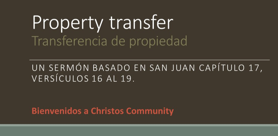 Property transfer – John 17:16-19