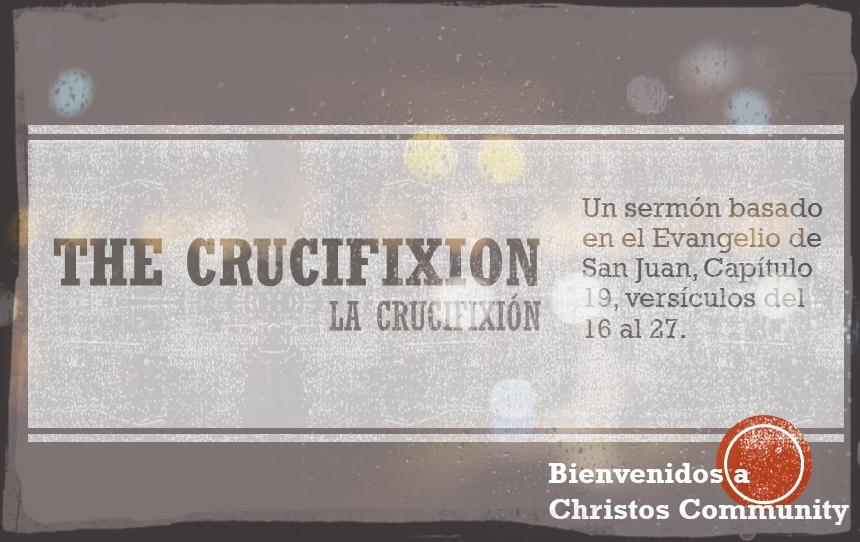 La Crucifixión – Juan 19:16-27
