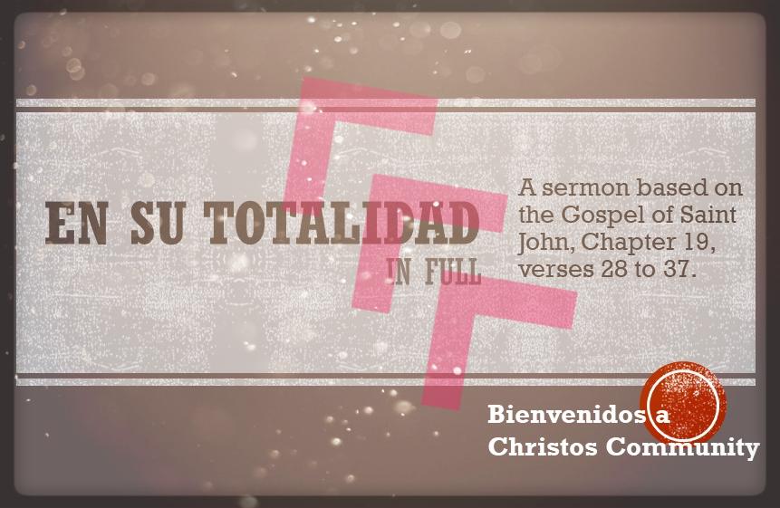 In Full – John 19:28-37