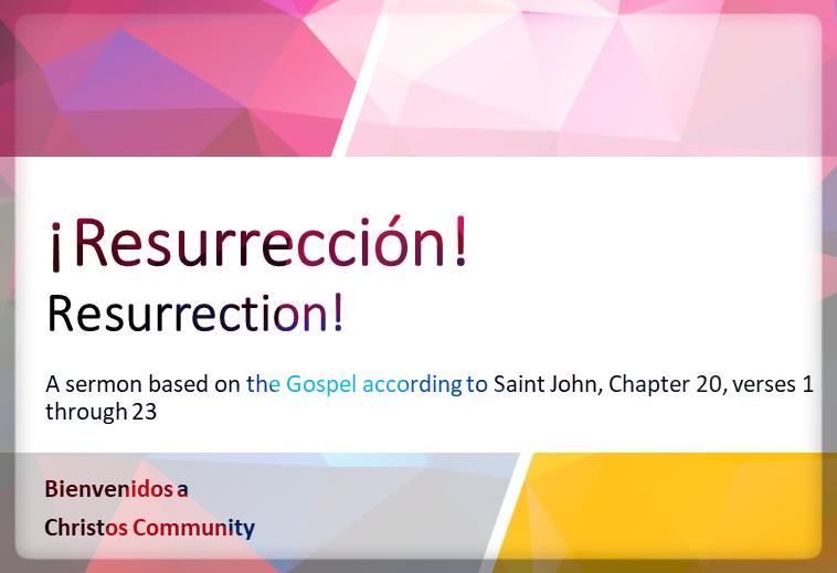 ¡Resurrección! Juan 20:1-23