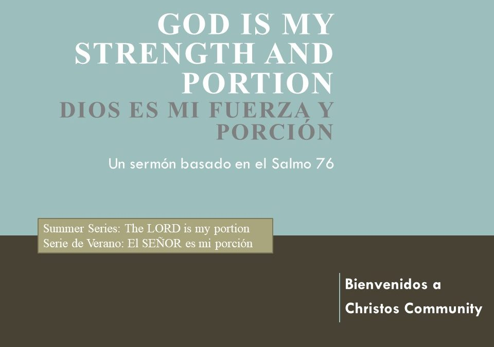 God is my strength & portion forever – Psalm 73
